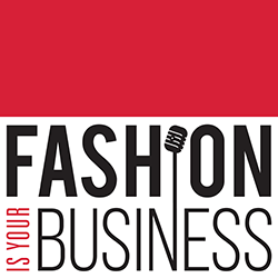 Fashion Is Your Business Podcast Logo